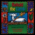 Behold the Lamb: Young People's Music for Lent & Easter (2 CD)