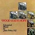 Wood Hath Hope (CD)