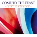 Come to the Feast (CD)