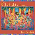 Clothed in Love: Songs and Spirituals (CD)