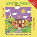 Enter the Journey Volume II: Music for Liturgy, Ritual and Worship for the Liturgical School Year