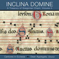 Inclina Domine: A Treasury of Gregorian Chant, Vol. II (CD)
