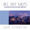 All My Days: Instrumental Music for Quiet Reflection (CD)