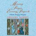 Morning Prayer/Evening Prayer III: Chants, Songs & Prayers (CD)