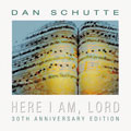Here I Am, Lord: 30th Anniversary Edition (CD)