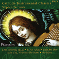 Catholic Classics: Instrumental Vol. 10 (CD)