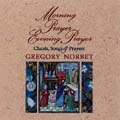 Morning Prayer/Evening Prayer: Chants, Songs & Prayers (CD)