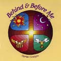 Behind and Before Me (CD)