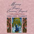 Morning Prayer/Evening Prayer 2: Chants, Songs & Prayers (CD)