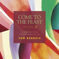 Come to the Feast Vol. II (CD)
