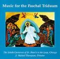 Music for the Paschal Triduum (CD)