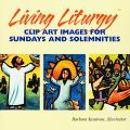 Living Liturgy Clip Art: Images for Sundays and Solemnities (CD)