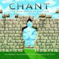 Chant: The Anniversary Edition (2 CD)