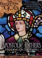 Footprints of God: Apostolic Fathers: Handing on the Faith