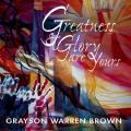 Greatness & Glory Are Yours (CD/Choral Songbook)