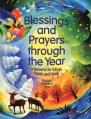 Blessings and Prayers through the Year: A Resource for School, Parish, and Home