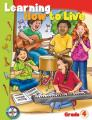 Learning How to Live (Grade 4)