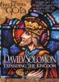 Footprints of God: David and Solomon: Expanding the Kingdom