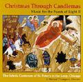 Christmas Through Candlemas: Music for the Feasts of Light II