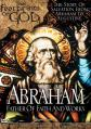Footprints of God: Abraham: Father of Faith and Works