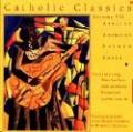 Catholic Classics: African American Sacred Songs Vol. 7 (CD)