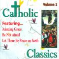 Catholic Classics Vol. 2 (CD)