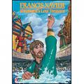 Francis Xavier and the Samurai's Lost Treasture (DVD)