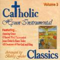 Catholic Classics: Hymn Instrumental Vol. 3